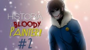 Historia z Bloody Painter! #2
