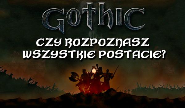 """Czy rozpoznasz 30 postaci z gier """"Gothic""""?"""