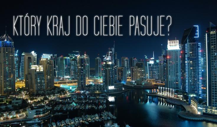 Który kraj najbardziej pasuje do Twojej osobowości?
