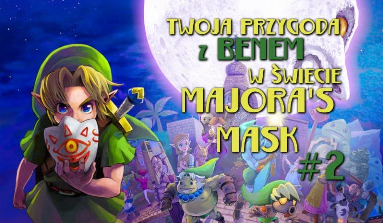 Twoja przygoda z Benem w świecie: Majora's Mask! #2