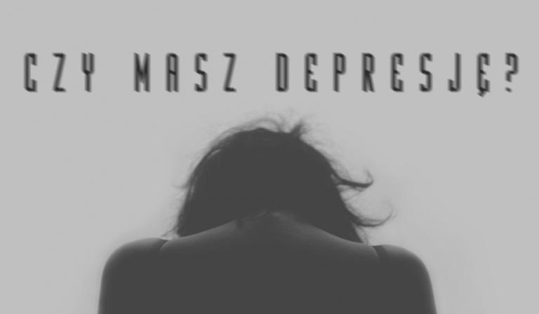 Czy masz depresję?
