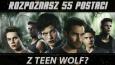 """Czy rozpoznasz 55 postaci z """"Teen Wolf""""?"""