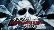Strzaskane Wspomnienia: Creepypasta #4