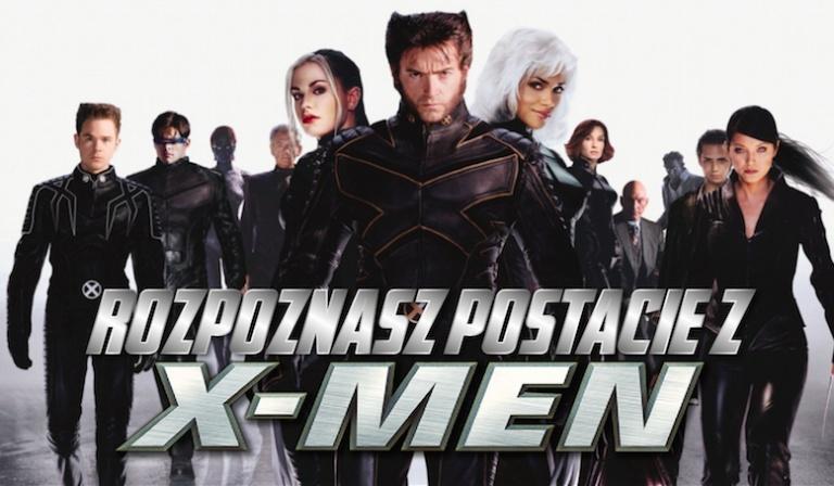 Czy rozpoznasz wszystkie postacie z X-Men?