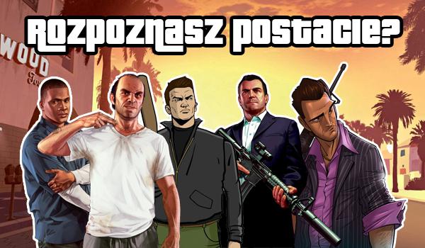 Czy rozpoznasz wszystkie postacie z serii GTA?