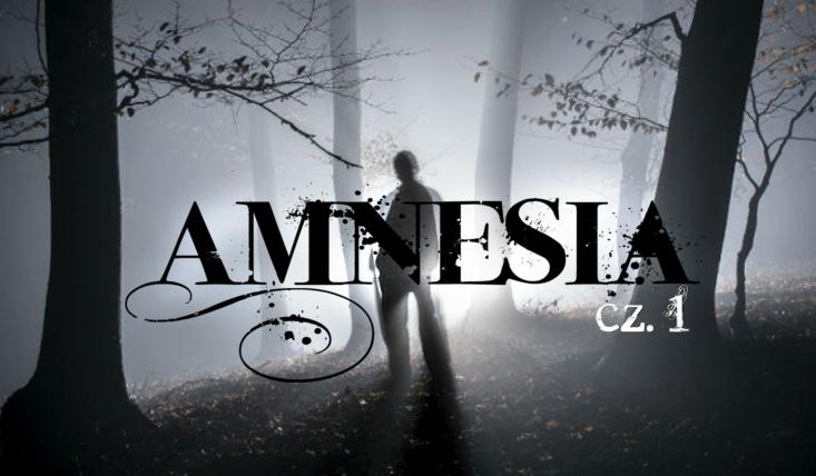 Amnezja #1