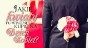 Jakie kwiaty powinieneś kupić na Dzień Kobiet?