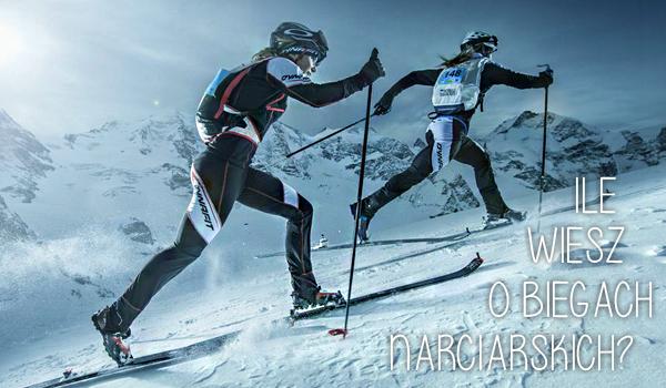 Jak dobrze znasz biegi narciarskie?