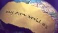 My own world #1.