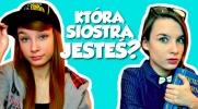 Którą siostrą Adrianny Skon jesteś?