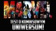 Test o komiksowym uniwersum Marvela!