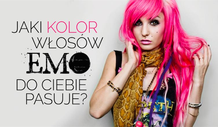 Jaki kolor włosów emo do Ciebie pasuje?