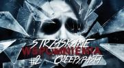 Strzaskane Wspomnienia: Creepypasta #2