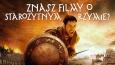 Ile filmów o starożytnym Rzymie rozpoznasz?