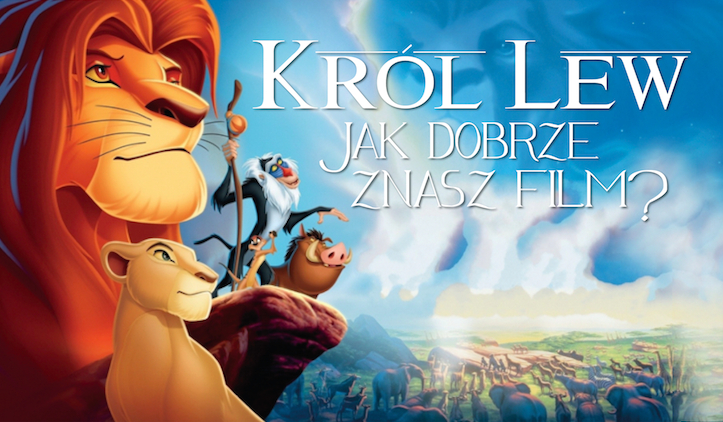 """Jak dobrze znasz film """"Król Lew""""?"""