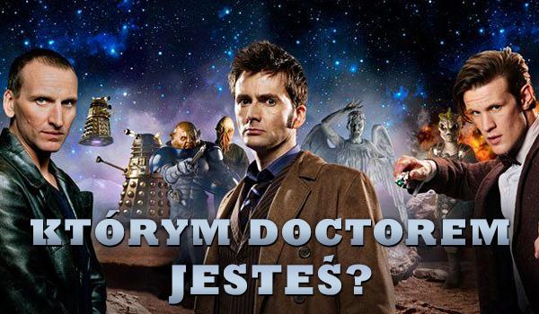 Którym Doctorem z nowej serii jesteś?