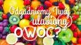 Czy zgadniemy Twój ulubiony owoc na podstawie pytań: tak lub nie?