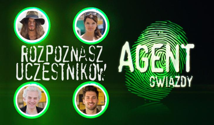 """Czy rozpoznasz wszystkich uczestników z programu """"Agent Gwiazdy""""?"""