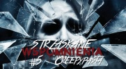 Strzaskane Wspomnienia: Creepypasta #6