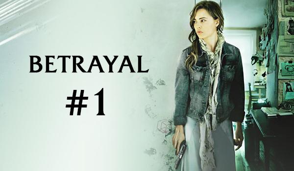 Betrayal #1.