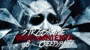 Strzaskane Wspomnienia: Creepypasta #8