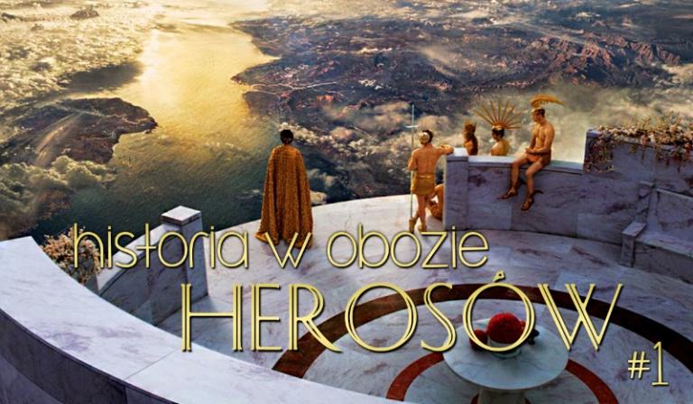 Historia w obozie herosów #1
