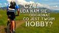 Czy uda nam się odgadnąć co jest Twoim hobby?
