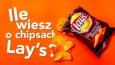 Jak dobrze znasz chipsy Lay's?