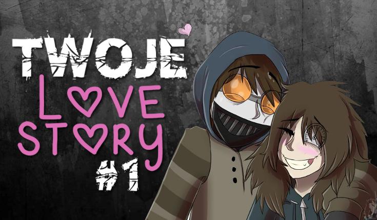 Twoje Love Story #1