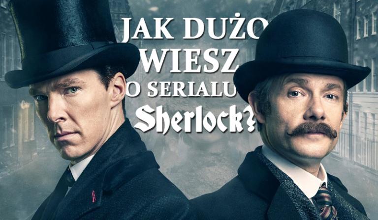 """Jak dużo wiesz o serialu """"Sherlock""""?"""