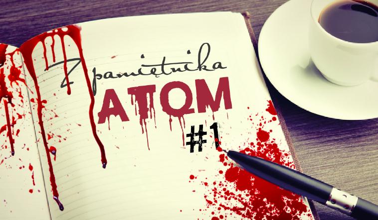 Z pamiętnika ATQM… #1