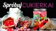 Jakiego nietypowego cukierka powinnaś spróbować?