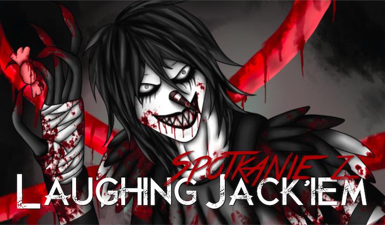 Jak potoczy się Twoje spotkanie z Laughing Jackiem?