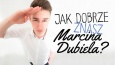 Jak dobrze znasz Marcina Dubiela?