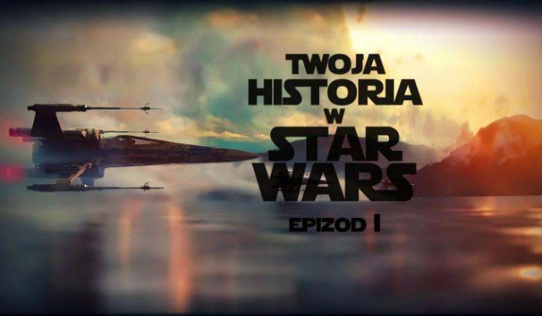 Twoja historia w Star Wars VIII #1
