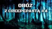 Obóz z Creepypastami #4
