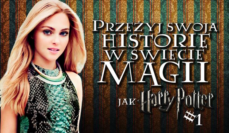 Przeżyj na nowo historię w świecie Harry'ego Pottera! #1