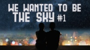 We wanted to be the sky #1