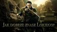 Jak dobrze znasz Lokiego?