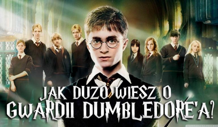 Jak dużo wiesz o Gwardii Dumbledore'a?