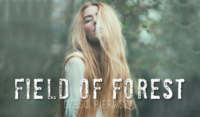 Field of Forest #1