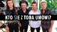Kto z One Direction umówi się z Tobą?