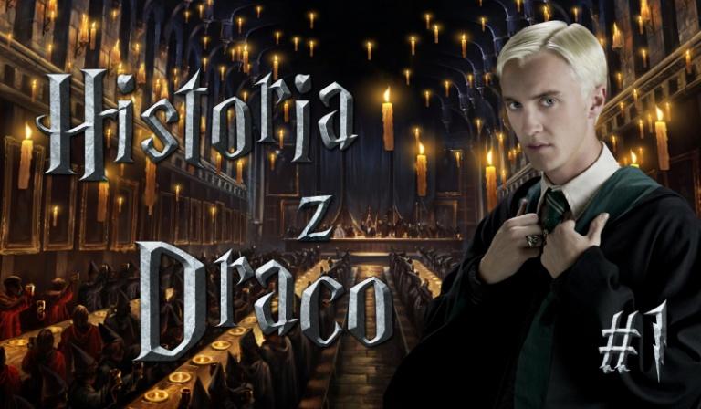 Twoja historia z Draco #1