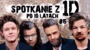 Spotkanie z One Direction po 10 latach! #5