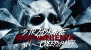 Strzaskane Wspomnienia: Creepypasta #11