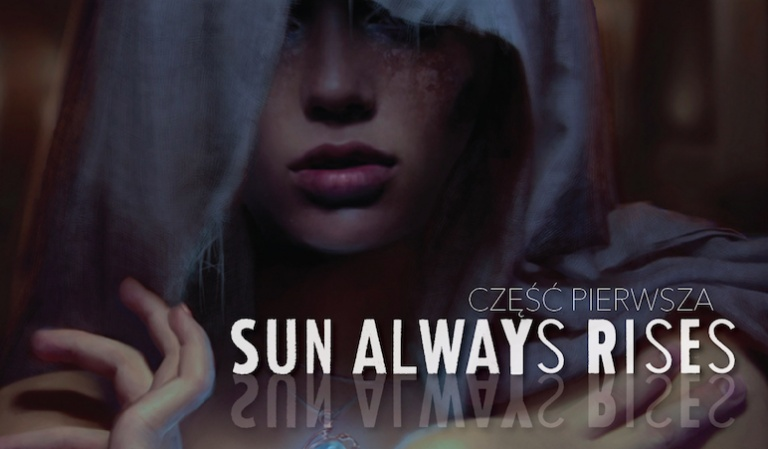 The Sun Always Rises #1