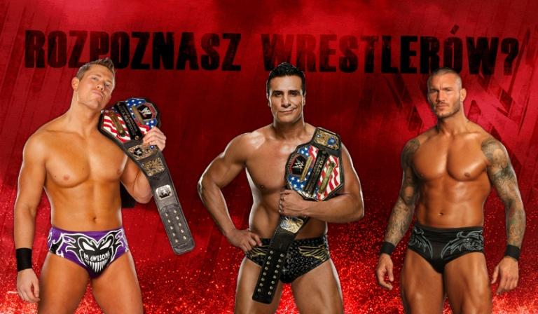 Czy rozpoznasz wszystkich wrestlerów?