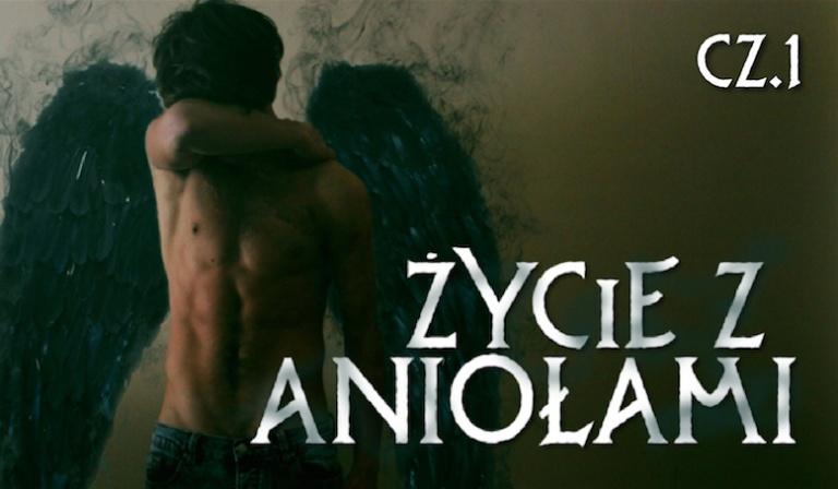 Życie z aniołami #1