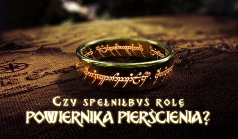 Czy spełniłbyś rolę Powiernika Pierścienia?