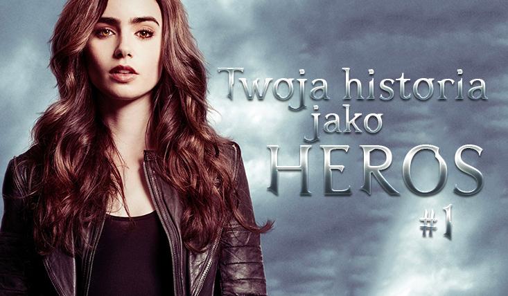 Twoja historia jako heros #1